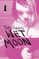 Wet moon. Book 1, Feeble wanderings