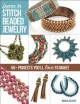 Learn to stitch beaded jewelry : 50+ projects you'll love to make!