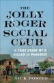 The Jolly Roger Social Club : a true story of a killer in paradise