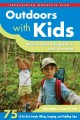 Outdoors with kids Maine, New Hampshire, and Vermont : 75 of the best family hiking, camping, and paddling trips