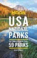 Moon USA national parks : the complete guide to all 59 parks