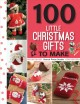 100 little Christmas gifts to make.