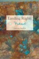 Landing rights : poems