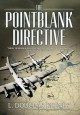 Pointblank directive : three generals and the untold story of the daring plan that saved D-day