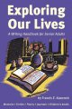 Exploring our lives : a writing handbook for senior adults