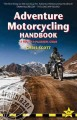 Adventure motorcycling handbook : a route & planning guide -- Asia, Africa, Latin America