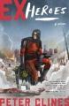 Ex-heroes a novel
