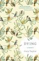 Dying : a memoir