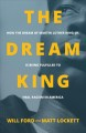 The dream king : how the dream of Martin Luther King, Jr. is being fulfilled to heal racism in America