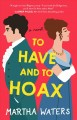 To have and to hoax : a novel