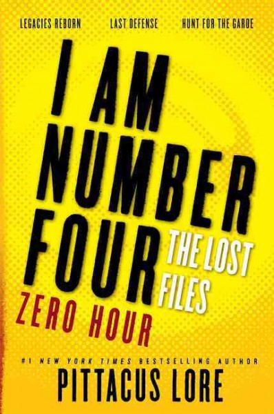 I Am Number Four: Lost Files: Zero Hour
