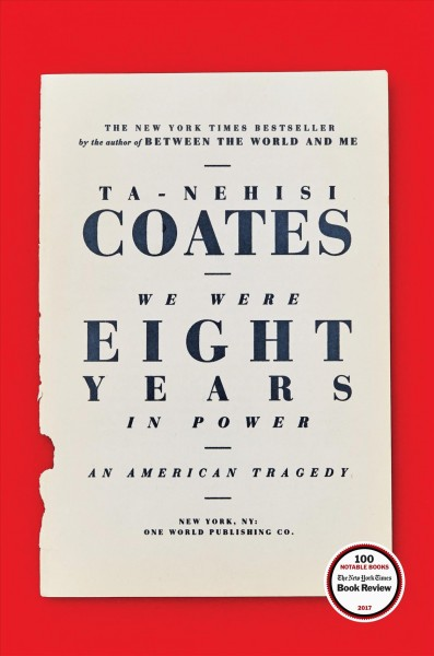 "Book cover of ""Tanehisi Coates - We Were Eight Years In Power: An American Tragedy""."