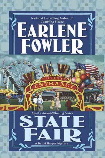State Fair: A Benni Harper Mystery by Earlene Fowler