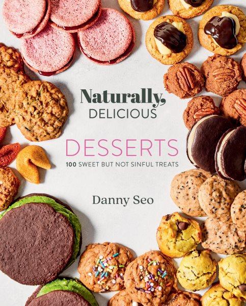 Naturally, Delicious Desserts