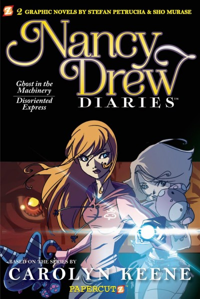 """Nancy Drew diaries. #5, """"Ghost in the machinery"""" and """"Disoriented express"""""""