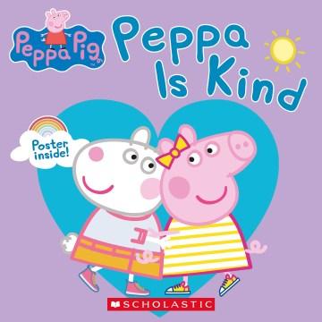 Peppa is kind
