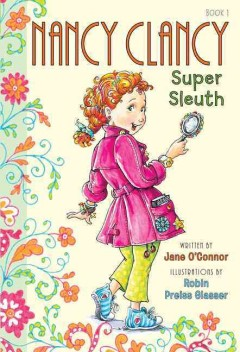Nancy Clancy: Super Sleuth