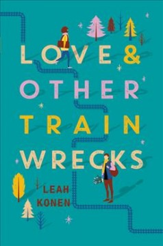 Love & Other Train Wrecks