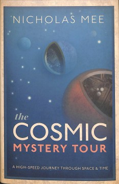 The Cosmic Mystery Tour: a High-Speed Journey Through Space & Time