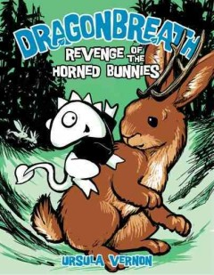 Dragonbreath: Revenge of the Horned Bunnies