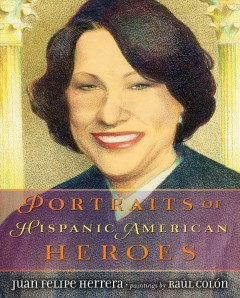 Portraits of Hispanic American Heroes