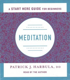 Meditation: A Start Guide for Beginners