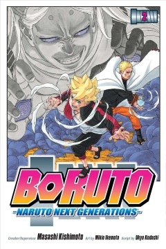 Boruto: Naruto Next Generations. Vol. 2, Stupid Old Man