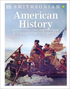 American History: A Visual Encyclopedia