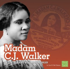 Madam C.J. Walker: Inventor and Businesswoman