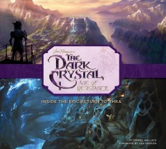 Jim Henson's The Dark Crystal, Age of Resistance