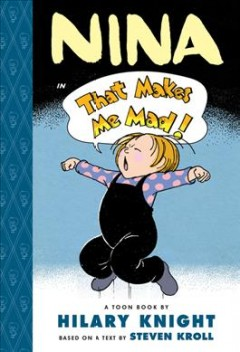 Nina in That Makes Me Mad: A Toon Book