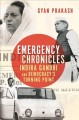 Emergency chronicles : Indira Gandhi and democracy's turning point Book Cover