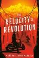 The velocity of revolution Book Cover