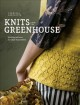 Knits from the greenhouse Book Cover