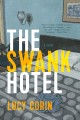 The swank hotel : a novel Book Cover