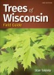 Trees of Wisconsin : field guide Book Cover