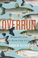 Overrun : dispatches from the Asian carp crisis Book Cover