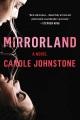 Mirrorland : a novel Book Cover