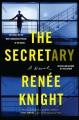 The secretary; a novel Book Cover