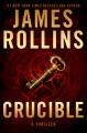 Crucible : a thriller Book Cover