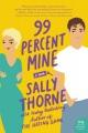 99 percent mine Book Cover