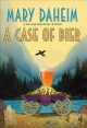 A case of bier : a bed-and-breakfast mystery Book Cover