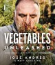 Vegetables unleashed : a cookbook Book Cover