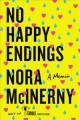 No happy endings : a memoir Book Cover