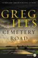 Cemetery Road [large print] : a novel Book Cover