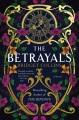 The betrayals : a novel Book Cover