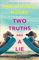 Two truths and a lie : a novel Book Cover