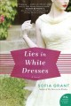 Lies in white dresses : a novel Book Cover