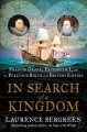 In search of a kingdom : Francis Drake, Elizabeth I, and the perilous birth of the British Empire Book Cover