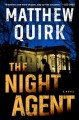 The night agent : a novel Book Cover
